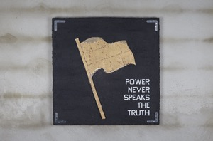 Power never speaks the truth I. 2016